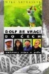 Golf se vrací do Čech